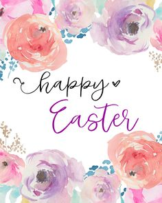 Free Happy Easter Printable with Watercolor Flowers Easter images Free Easter Printables! Easter Art, Hoppy Easter, Easter Decor, Happy Easter Quotes, Happy Easter Sunday, Happy Easter Wishes, Happy Easter Greetings, Happy Easter Wallpaper, Easter Puzzles
