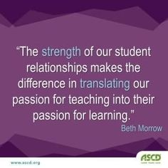 """""""The strength of our student relationships makes the difference in translating our passion for teaching into their passion for learning."""" So true! - difference makes passion relationships strength student translating - New 804877764638711347 Teaching Quotes, Education Quotes For Teachers, Elementary Education, Motivational Quotes For Students, School Quotes, Student Engagement, Learning, Relationships, Relationship Quotes"""