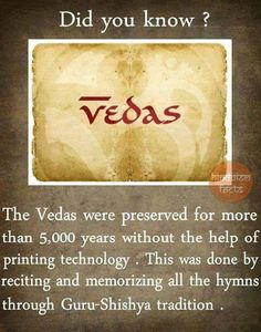 Hindu Vedas are more than 5000 yrs old, without any printing because they believed that printed material is easily manipulated and could go in wrong hands. Vedas India, Hindu Vedas, Hindu Deities, Sanskrit Quotes, Vedic Mantras, Hinduism Quotes, General Knowledge Facts, Knowledge Quotes, Gernal Knowledge