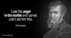"""Discover Michelangelo famous and rare quotes. Share Michelangelo quotations about art, painting and perfection. """"The greatest danger for most of us is. Poem Quotes, Wise Quotes, Motivational Quotes, Poems, Michelangelo Quotes, Michelangelo Artist, Da Vinci Quotes, Freedom Quotes, Artist Quotes"""