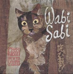 Wabi Sabi by Mark Reibstein:  A small cat named Wabi Sabi sets out on a journey to discover the meaning of her name.