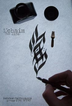 "L'chaim! Means ""To Life!""  by hebrew-tattoos.com"