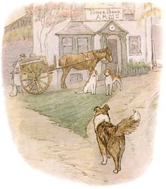 "'The Tale of Jemima Puddle-Duck', 1908 -- Beatrix Potter. Collie Kep: ""Then he went out, and trotted down the village. He went to look for two fox-hound puppies who were out at walk with the butcher."" *** Shows the TOWER BANK ARMS hotel in New Sawrey, Cumbria, England, a short distance from Potter's HILL TOP FARM."