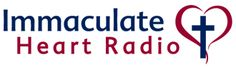 Immaculate Heart Radio is a lay apostolate dedicated to spreading the knowledge, love and practice of the Roman Catholic Faith by means of radio. Our programming content is therefore primarily catechetical, devotional, and inspirational.