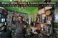 Where I Write - Fantasy & Science Fiction Authors in Their Creative Spaces