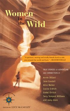 Women in the Wild: True Stories of Adventure and Connection (Travelers' Tales Guides) by Lucy McCauley