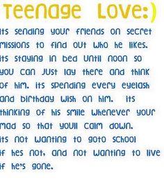 teenage/middle school love:) lol sooo true