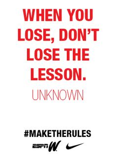 Don't lose the lesson. #maketherules