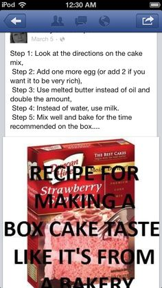 trick for boxed cakes to taste like bakery cakes - I tried this and it really did make the cake a lot better.