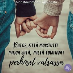 Finnish Words, New Me, Love Poems, Shut Up, Positive Vibes, Cool Words, Gratitude, Holding Hands, Fairy Tales