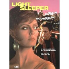 Light Sleeper (DVD) http://www.amazon.com/dp/B00000EZXC/?tag=wwwmoynulinfo-20 B00000EZXC