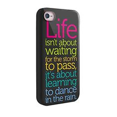 Life Quote Dance in the Rain for Iphone and Samsung (iphone 5/5s)