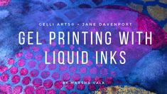 Gelli Arts® + Jane Davenport Gel Printing with Liquid Inks with Marsha Valk Gelli Plate Printing, Stamp Printing, Transfer Printing, Kid Ink, Alcohol Ink Crafts, Gelli Arts, Art Curriculum, Collage Making, Plate Art
