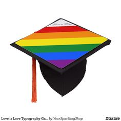 Love is Love Typography Gay Pride #LGBT Rainbow #Graduation Cap Topper