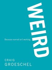 Weird by Craig Groeschel (There is even an amazing sermon series at lifechurch.tv that the book was based on)