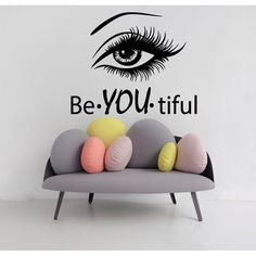 Eye Wall Decals Girl Model Beautiful Words Beauty Salon Vinyl Decal Sticker Home Decor Interior Design Art Mural Make Up Cosmetics Welcome to Our shop! Wall decals are one of the great decorative innovations of recent years. Decals are a an easy and inexp Hair Salon Interior, Salon Interior Design, Home Salon, Studio Interior, Luxury Nail Salon, Luxury Hair, Beauty Salon Decor, Beauty Salon Design, Beauty Salons