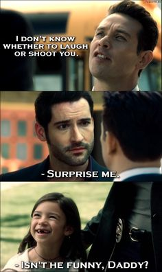 Lucifer - Quote - Isnt he funny Daddy?
