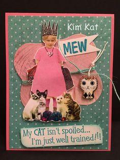 CAT Card Pop Up 3D Girl Crown My Cat Isn't Spoiled by KimKatShop