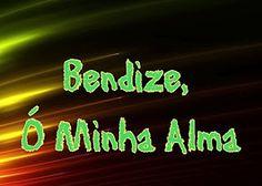 Hino – 103 – Bendize, Ó Minha Alma - CCB HINOS CIFRADOS