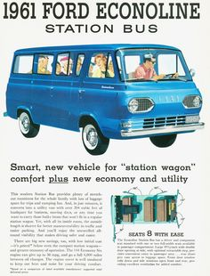10 The Ford Econoline van seated 8. We had a green one. With 10 kids to drive around it was well used.