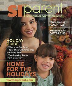 Read about adoption, thanksgiving, and honoring our veterans in the November 2015 digital edition of Staten Island Parent Magazine for parents and families in New York City