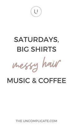 Business Strategy and Automation Consulting Saturday Coffee, Coffee Music, Messy Hairstyles, Caption, Quote Of The Day, Ecommerce, Inspirational, Quotes, Shirts