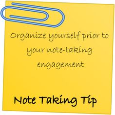 Note Taking Tip: Organize yourself prior to your note-taking engagement. Organize yourself prior to your note-taking engagement. Study Habits, Study Tips, College Years, College Life, Note Taking Tips, Test Preparation, Learn Faster, Good Notes, Learn English