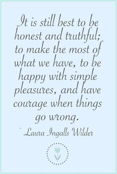 A Pocketful of Blue: FAVORITE QUOTE FROM LAURA INGALLS WILDER
