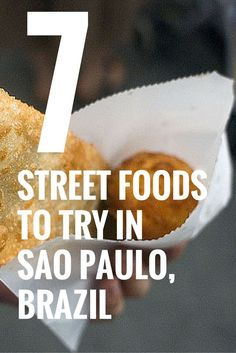Planning to visit the adventurous Sao Paulo in Brazil No doubt you would love a good food adventure as well Check out 7 street foods that you need to try when you re in this wonderful South American country Discover your next travel adventure at Ecuador, Brasil Travel, Brazil Food, Brazil Brazil, Brazil 2016, Visit Brazil, Chile, Peru, Sao Paulo Brazil