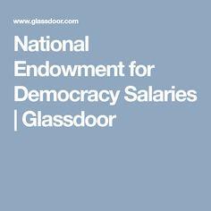National Endowment for Democracy Salaries | Glassdoor