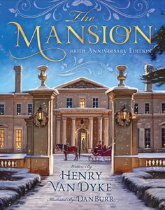 The Mansion, President Monson's favorite Christmas book