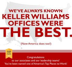 Keller Williams named in America's Top 10 Places to Work. Contact me for information on becoming part of the Keller Williams family. movewithjen@kw.com