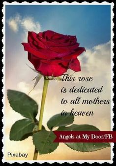 For Mom in Heaven . Mom In Heaven Quotes, Mother's Day In Heaven, Mother In Heaven, Angels In Heaven, Mom Quotes, Mother Poems, Happy Mother Day Quotes, Mother Day Wishes, Happy Mothers Day