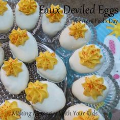 Faux Deviled Eggs for April Fools Day | Making Memories With Your Kids