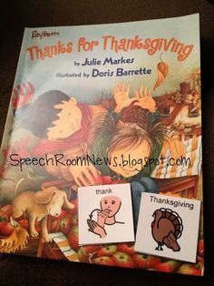 Speech Room News: Thanks for Thanksgiving-great book for preschool with activities that correspond with the book. Pinned by SOS Inc. Resources @sostherapy.