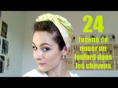 TUTO. 24 façons de nouer un foulard dans les cheveux