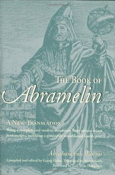 The Book of Abramelin: A New Translation by Abraham Von Worms http://oni-studio-photography.com/