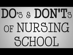 ▶ Nursing School | Do's & Don'ts of Nursing School - YouTube
