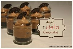 Mini Nutella Cheesecakes!!  If you're nutty for Nutella you'll love this no bake recipe! It's easy and YUMMY & the Oreo base makes it extra good!!  Start saving some recycled baby food jars now ;).