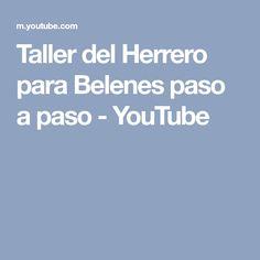 Taller del Herrero para Belenes paso a paso - YouTube