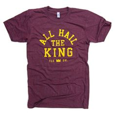 Cleveland Cavs | LeBron James - 'All Hail the King' T-Shirt | Capital Roots Clothing