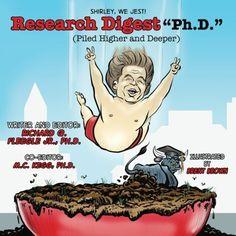 Research Digest Ph.D. (Piled Higher and Deeper) by Richard Q. Fleegle Jr. http://www.amazon.com/dp/1516962761/ref=cm_sw_r_pi_dp_Ta3.vb1D8Z36E