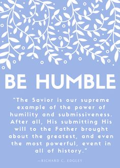 "Visiting Teaching, August 2015, ""be humble""—thebippityboppitybeautifulblog.wordpress.com"