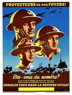 """Canada, WWII, French-language civil defense poster. """"Protecteurs de nos foyers!"""" (protectors of our homes). Artist: Charles Richard Wilcox."""