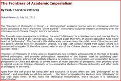 """The Frontiers of Academic Imperialism  Published in Global Research, July 26, 2012  Georg Wilhelm Friedrich Hegel, the German philosopher and founder of the philosophy of history, once remarked that"""" the west absolutely is the end of history, while Asia is the beginning""""."""