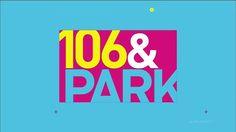 106&Park rebrand montage
