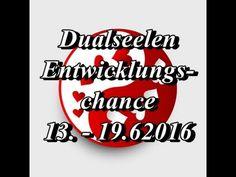 Dualseelen~Entwicklungschance 13. - 19.6.2016