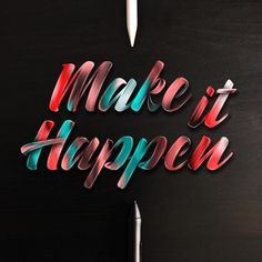 Make it happen... ✊ Made with my Inkinity font - available for download (link in bio).