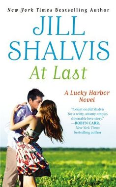 At Last (Lucky Harbor) by Jill Shalvis. $7.99. Publication: June 26, 2012. Series - Lucky Harbor (Book 5)