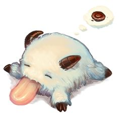 I don't play league of legends but i LOOOOOOOOVE poros X3